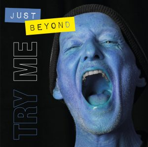 just beyond – TRY ME